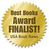 Best Books Awards Finalist!: USA Book News